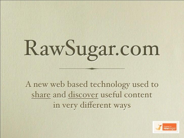 Raw Sugar Presentation