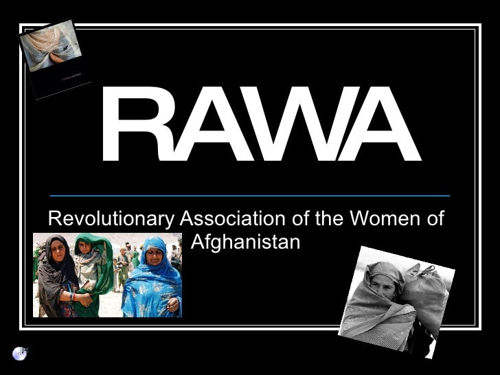 RAWA Revolutionary Association of the Women of Afghanistan
