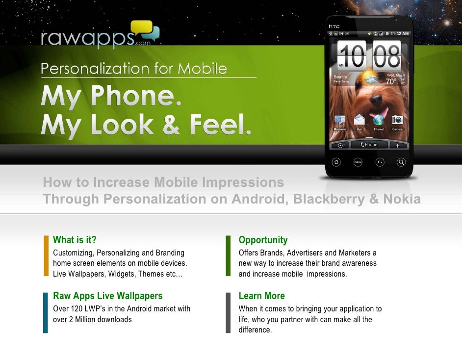How to Increase Mobile ImpressionsThrough Personalization on Android, Blackberry & Nokia What is it?                      ...