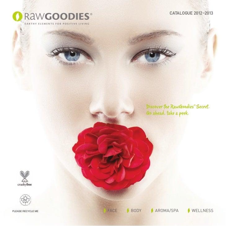 Raw Goodies 2012 2013 Catalog