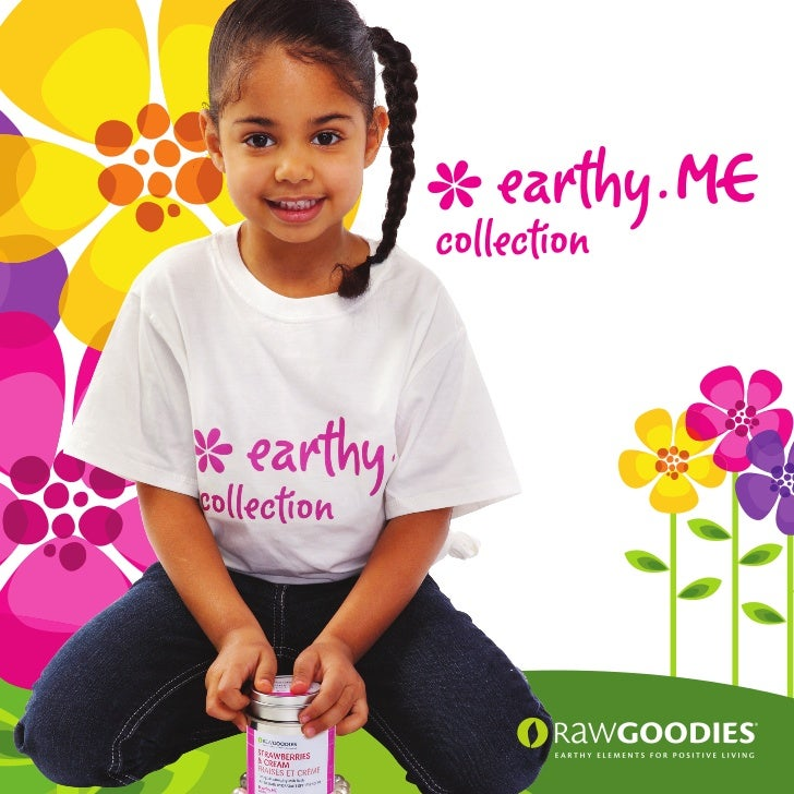 RawGoodies® earthyME collection for Kids, 'Tweens, Babies, Mommies-to-be