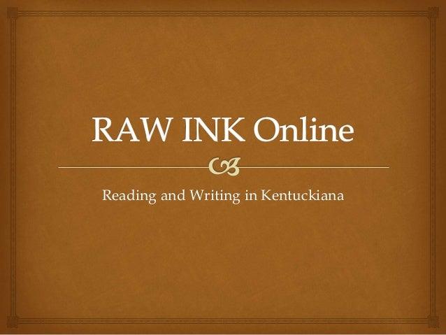 Raw ink online