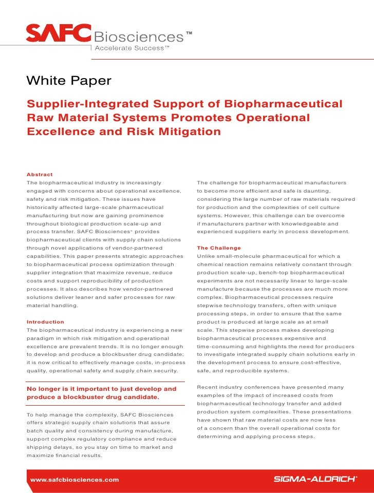 White Paper Supplier-Integrated Support of Biopharmaceutical Raw Material Systems Promotes Operational Excellence and Risk...