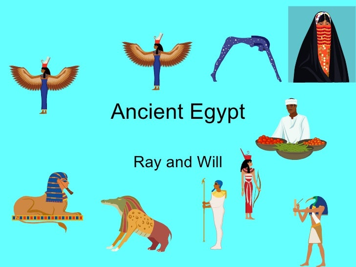 Ancient Egypt Ray and Will