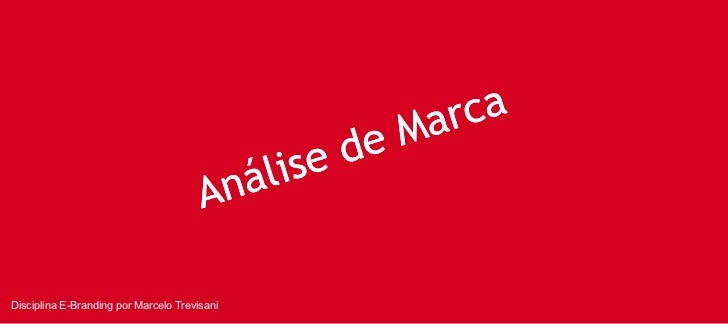 Disciplina E-Branding por Marcelo Trevisani