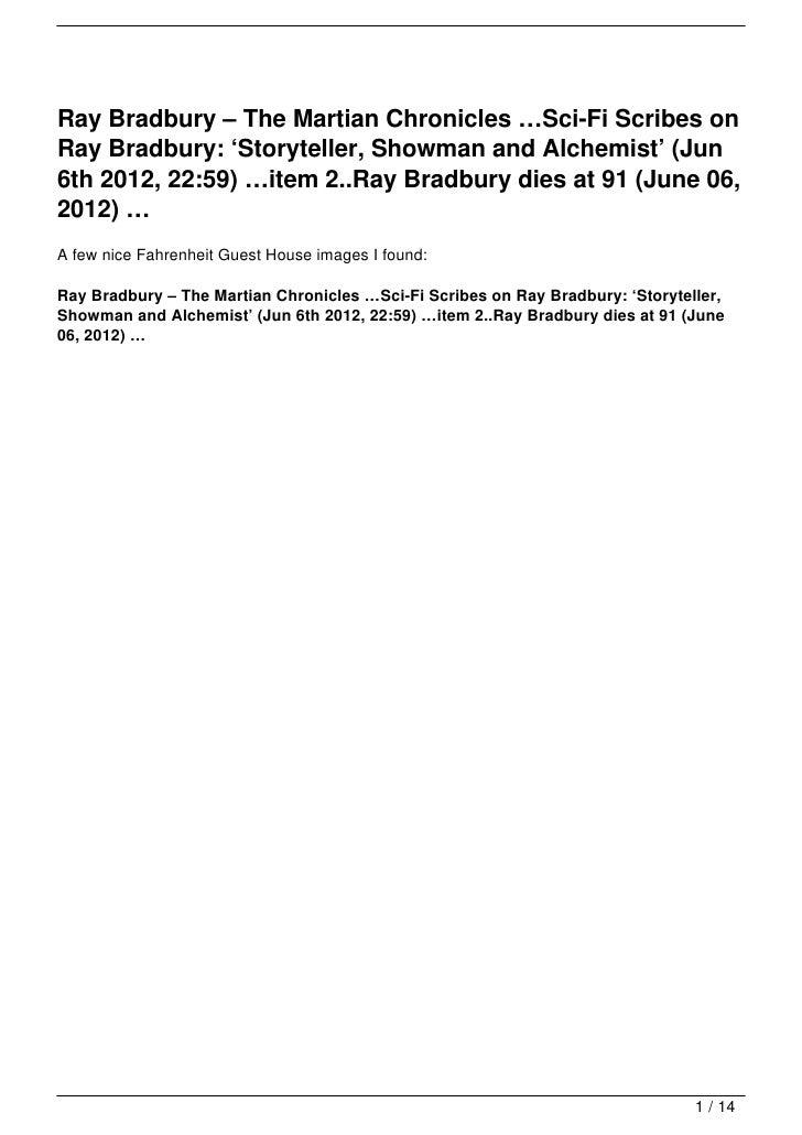 Ray Bradbury – The Martian Chronicles …Sci-Fi Scribes onRay Bradbury: 'Storyteller, Showman and Alchemist' (Jun6th 2012, 2...