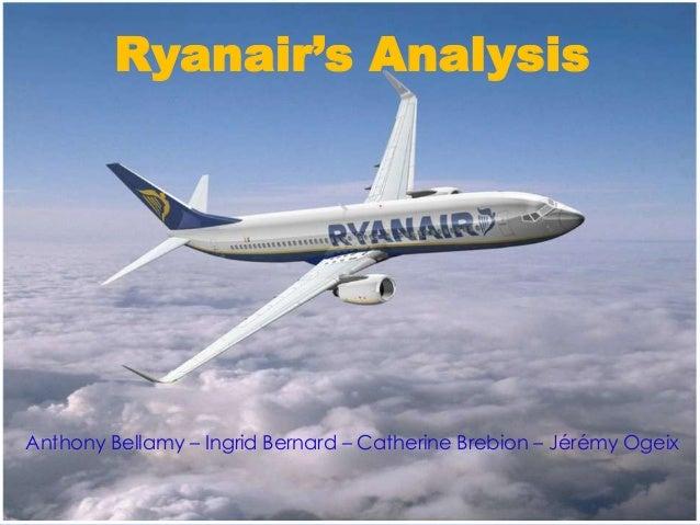 Ryanair's AnalysisAnthony Bellamy – Ingrid Bernard – Catherine Brebion – Jérémy Ogeix