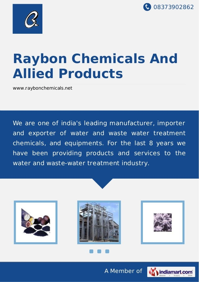 08373902862 A Member of Raybon Chemicals And Allied Products www.raybonchemicals.net We are one of india's leading manufac...