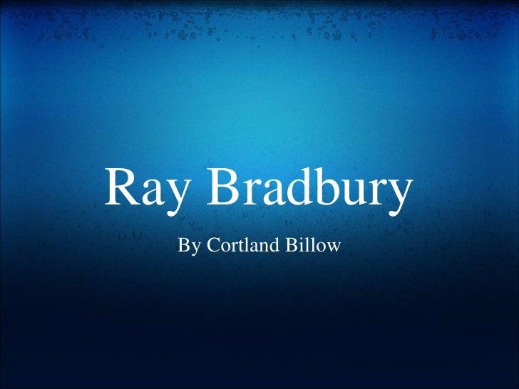 Ray Bradbury[1]