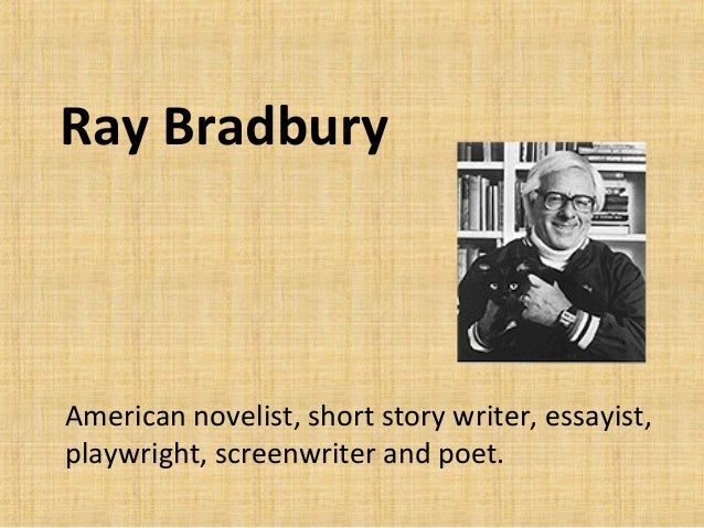 ray bradbury fact fiction american Facts about ray bradbury june 26, 2015, cherran, leave a comment ray bradbury is famous american author and poet he is best known for his horror and fantasy novels.