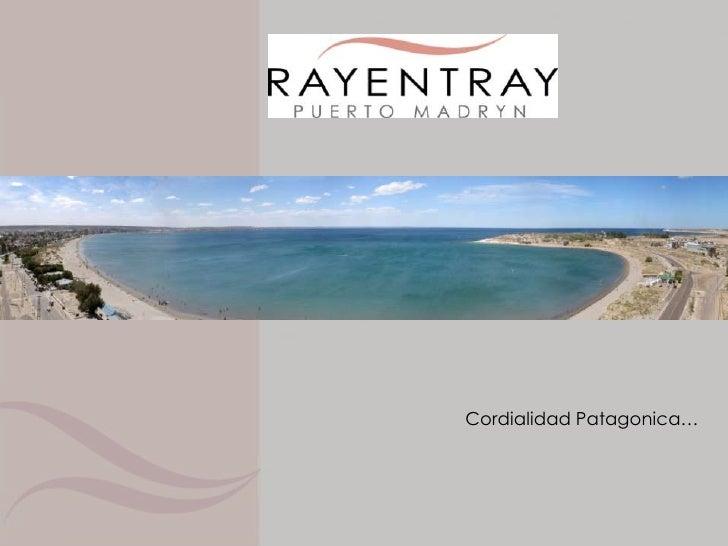 Cordialidad Patagonica…<br />