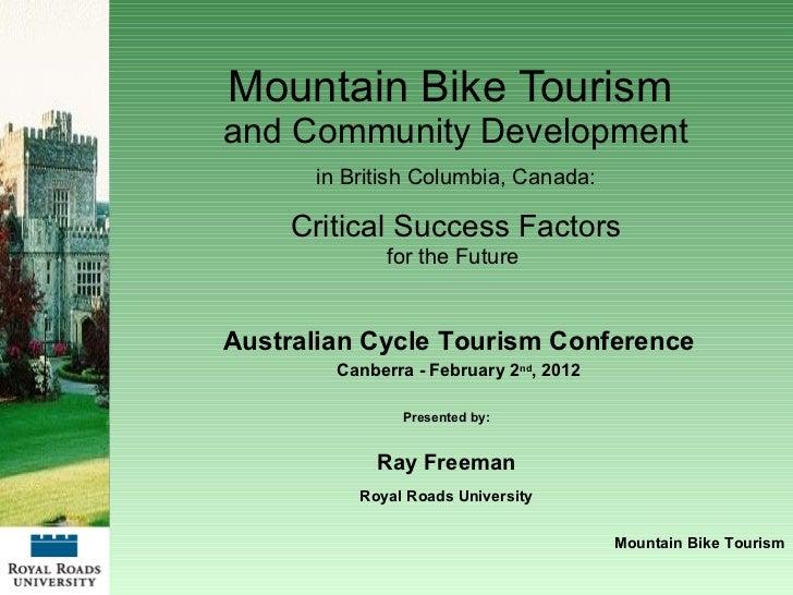 Mountain Bike Tourism  and Community Development in British Columbia, Canada: Critical Success Factors for the Future  Pre...