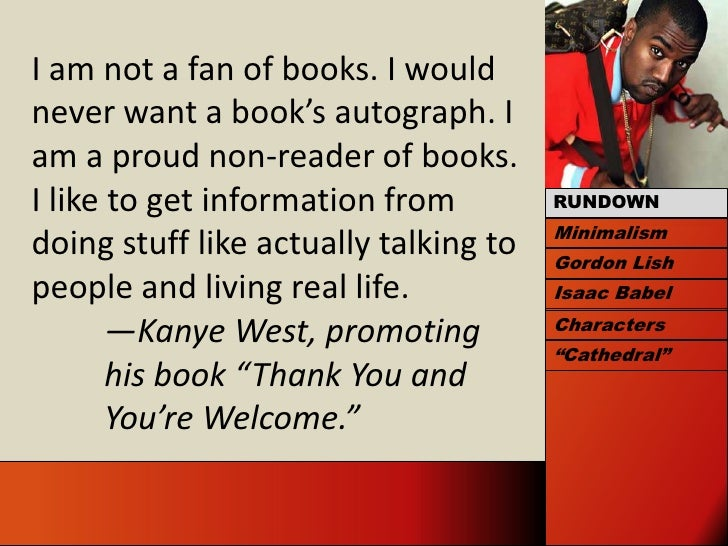 I am not a fan of books. I would never want a book's autograph. I am a proud non-reader of books. I like to get informatio...
