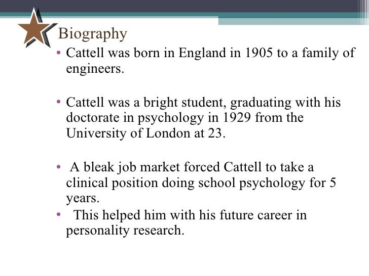 raymond cattells theories of intelligence psychology essay This article reviews raymond b cattell's important contributions to intelligence testing and the theory of intelligence his theory of fluid and crystallized intelligences and other high-order factors of cognitive ability has offered the most well-founded and reasonable approach to an acceptable theory.