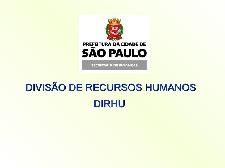 DIVISÃO DE RECURSOS HUMANOS DIRHU