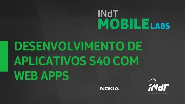 Raymundo Ferreira - Desenvolvimento de aplicativos S40 com Web apps