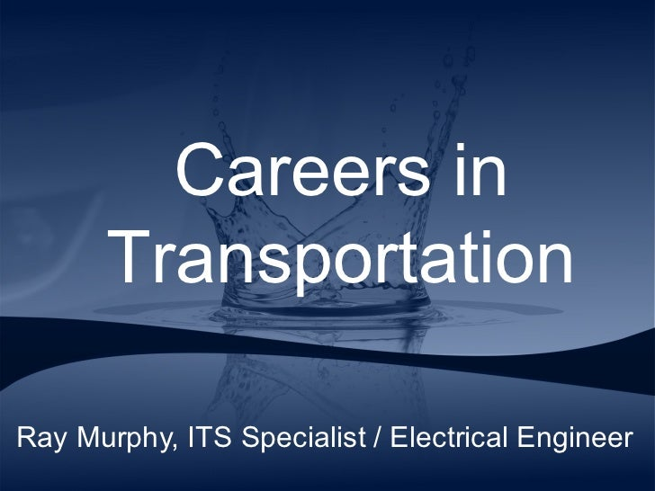 Ray Murphy, ITS Specialist / Electrical Engineer Careers in Transportation