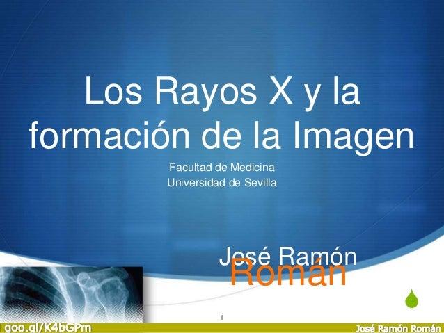 Rayos x y la Imagen Radiológica