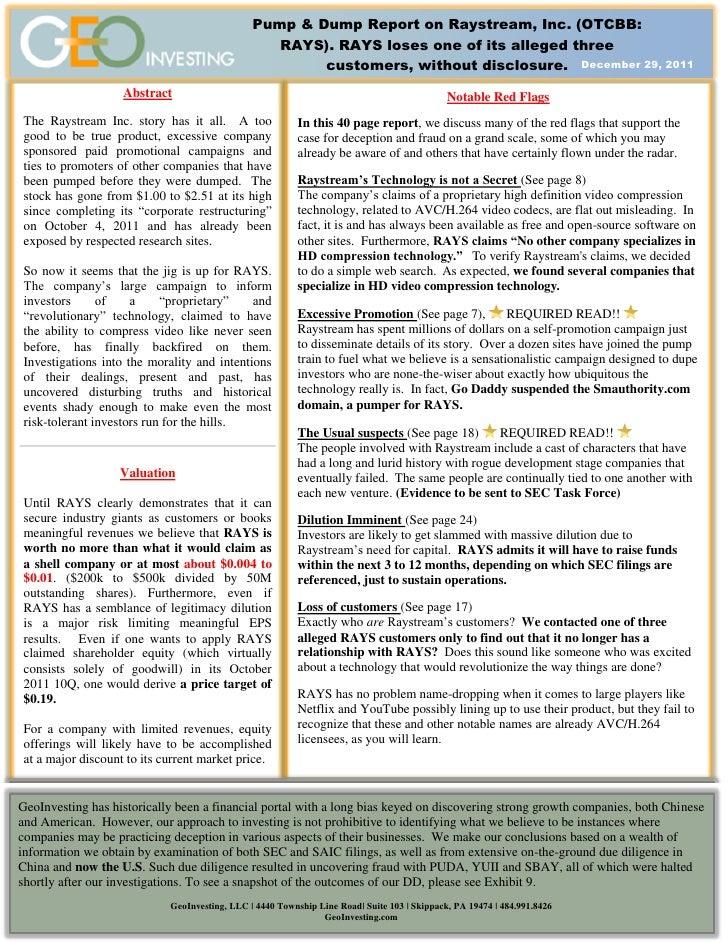 Pump & Dump Report on Raystream, Inc. (OTCBB:                                                  RAYS). RAYS loses one of it...