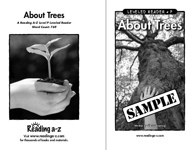 Visit www.readinga-z.com for thousands of books and materials. About Trees A Reading A–Z Level P Leveled Reader Word Count...