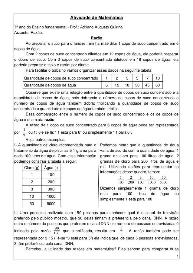 Atividade de Matemática  7º ano do Ensino fundamental - Prof.: Adriano Augusto Quirino  Assunto: Razão.  Razão  Ao prepara...