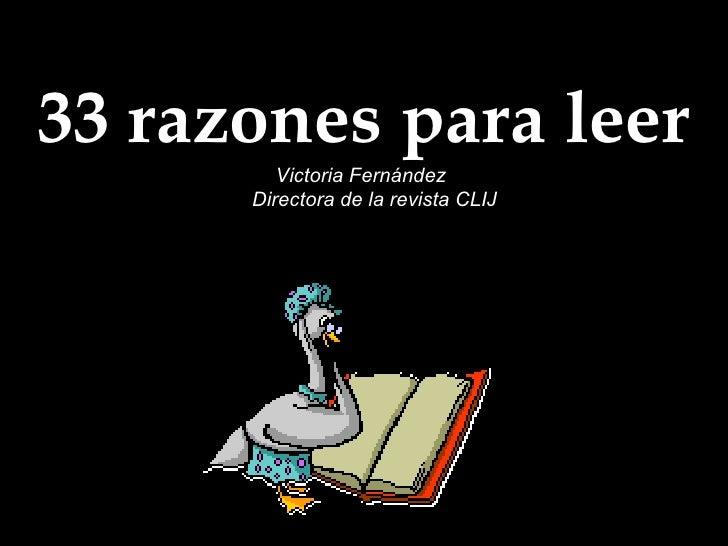 33 razones para leer Victoria Fernández Directora de la revista CLIJ
