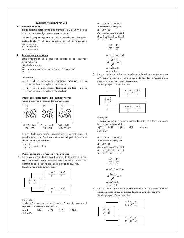 RAZONES Y PROPORCIONES 1. Razón o relación Se denomina razón entre dos números a y b (𝑏 ≠ 0)a la divisiónindicada 𝑎 𝑏 , la...