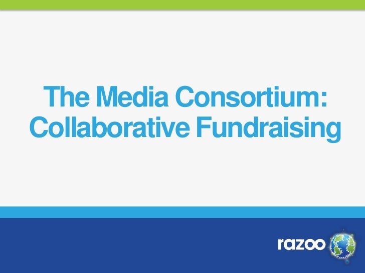 The Media Consortium:Collaborative Fundraising