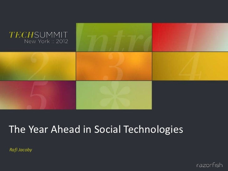 The Year Ahead in Social TechnologiesRafi Jacoby