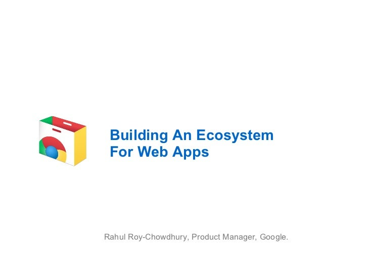Building an Ecosystem for Web Apps