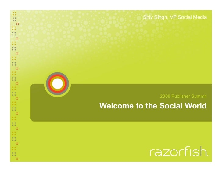 Welcome to the Social World