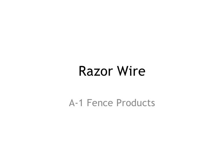 Razor Wire A-1 Fence Products