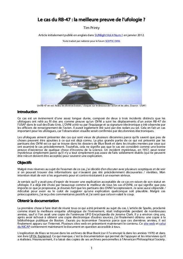 1 Le cas du RB-47 : la meilleure preuve de l'ufologie ? Tim Printy Article initialement publié en anglais dans SUNlight Vo...