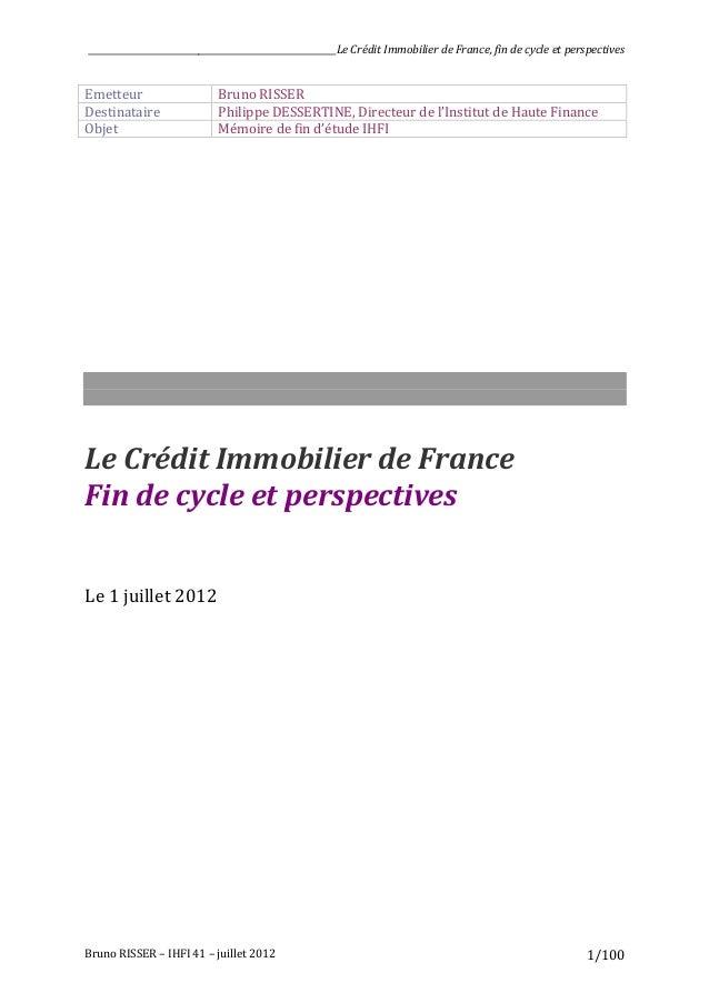 ________________________________________________________Le Crédit Immobilier de France, fin de cycle et ...