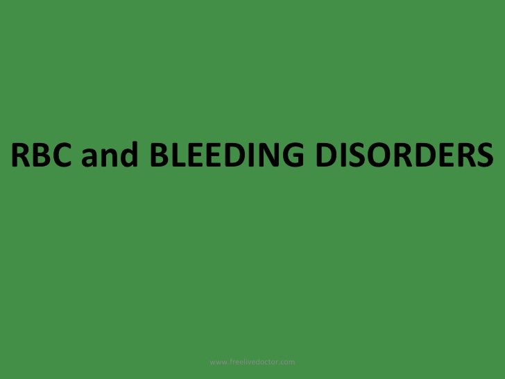 RBC and BLEEDING DISORDERS www.freelivedoctor.com