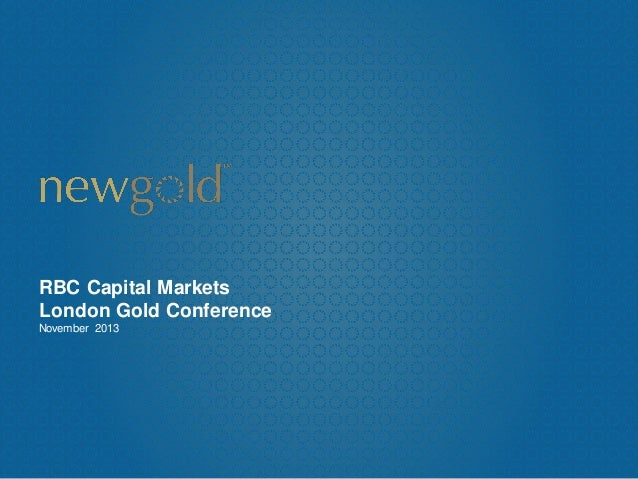 RBC Capital Markets London Gold Conference