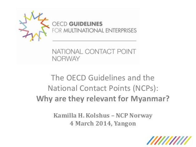 Promoting responsible investment in Myanmar - Norway National Contact Point for the OECD Guidelines on Multinational Enterprises