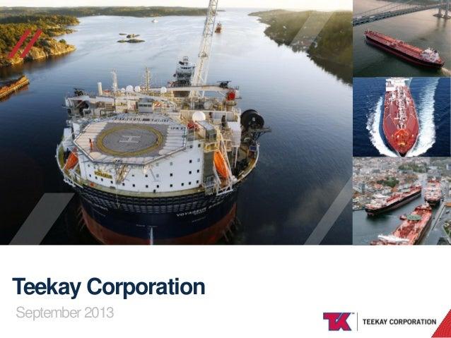 //  Teekay Corporation September 2013 TEEKAY CORPORATION