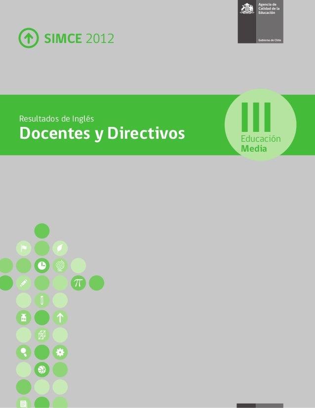 SIMCE 2012 Resultados de Inglés Docentes y Directivos Educación Media III