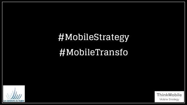#MobileStrategy #MobileTransfo