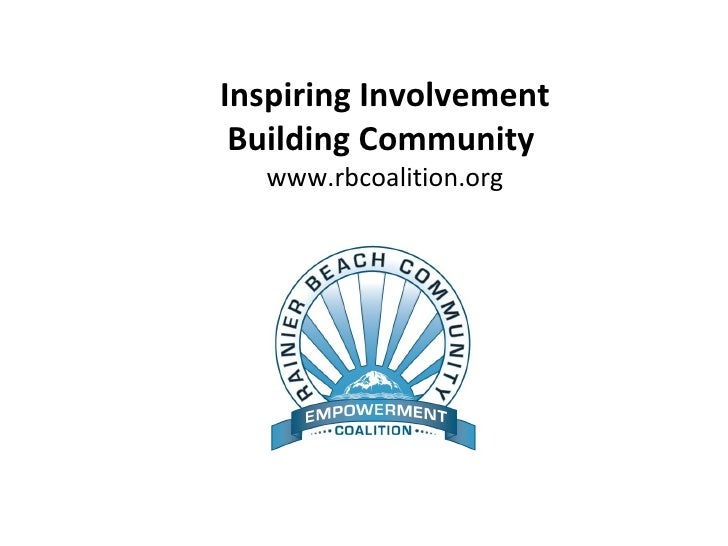 Inspiring Involvement Building Community  www.rbcoalition.org