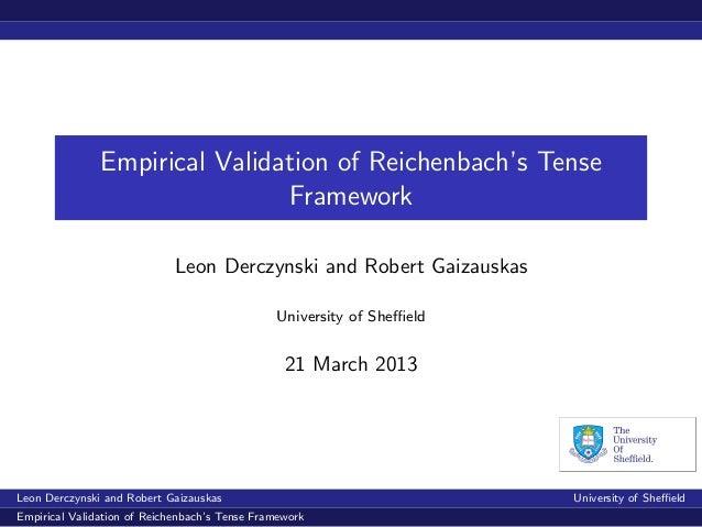 Empirical Validation of Reichenbach's Tense Framework
