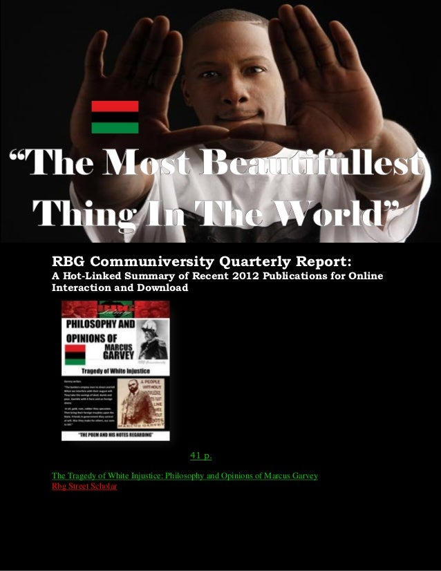 RBG Communiversity Quarterly Report:A Hot-Linked Summary of Recent 2012 Publications for OnlineInteraction and Download   ...