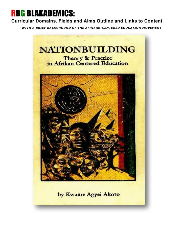 RBG BLAKADEMICS:Curricular Domains, Fields and Aims Outline and Links to Content    WITH A BRIEF BACKGROUND OF THE AFRIKAN...