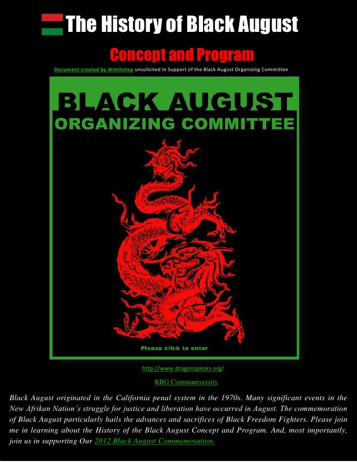 The History of Black August                                   Concept and Program             Document created by drimhote...