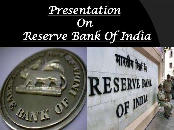 Presentation         OnReserve Bank Of India