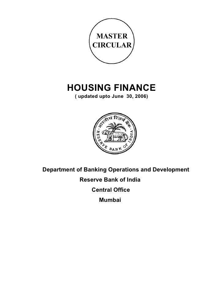 HOUSING FINANCE           ( updated upto June 30, 2006)     Department of Banking Operations and Development             R...