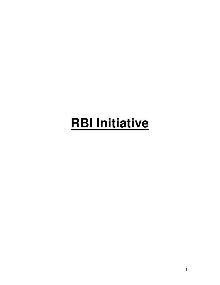 RBI Initiative                      1