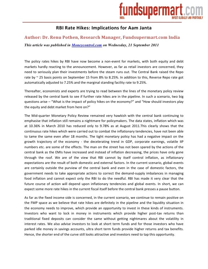 RBI Rate Hikes: Implications for Aam JantaAuthor: Dr. Renu Pothen, Research Manager, Fundsupermart.com IndiaThis article w...