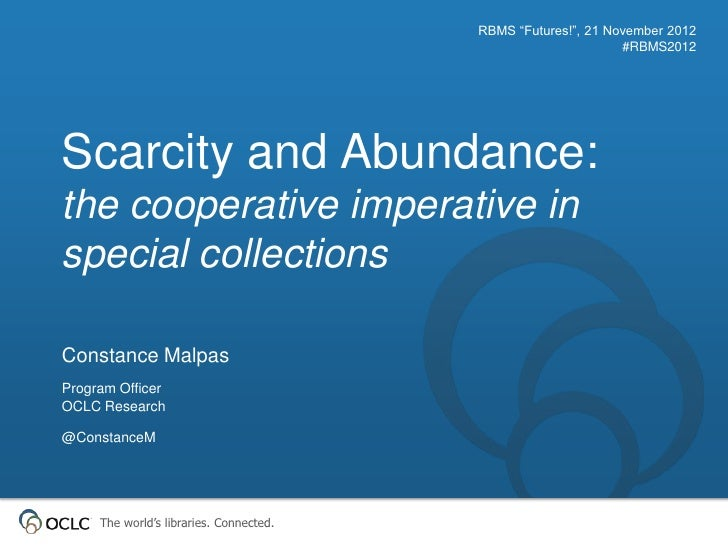 Scarcity and Abundance:  the cooperative imperative in special collections